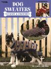 Dog Sweaters (Leisure Arts #934) Cover Image