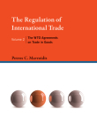 The Regulation of International Trade, Volume 2: The Wto Agreements on Trade in Goods Cover Image