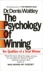 The Psychology of Winning: Ten Qualities of a Total Winner Cover Image