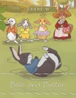 The Adventures of Belle and Buster: The Ballet Dancing Bunnies - with Some Hip-Hop Too Cover Image