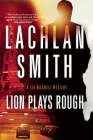 Lion Plays Rough: A Leo Maxwell Mystery Cover Image