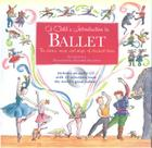 Child's Introduction to Ballet: The Stories, Music, and Magic of Classical Dance (Child's Introduction Series) Cover Image