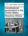Constitutional Government in the United States. Cover Image