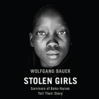 Stolen Girls: Survivors of Boko Haram Tell Their Story Cover Image