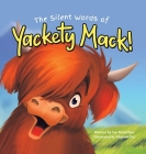 The Silent Words of Yackety Mack! Cover Image