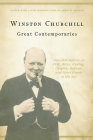 Great Contemporaries: Churchill Reflects on FDR, Hitler, Kipling, Chaplin, Balfour, and Other Giants of His Age Cover Image
