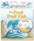 The Pout-Pout Fish [With Paperback Book] (Pout-Pout Fish Adventures) Cover Image