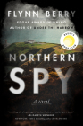 Northern Spy: A Novel Cover Image