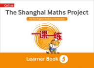 Shanghai Maths – The Shanghai Maths Project Year 5 Learning Cover Image