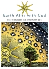 Earth Afire with God: Celtic Prayers for Ordinary Life Cover Image