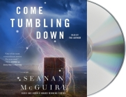 Come Tumbling Down (Wayward Children #5) Cover Image