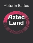 Aztec Land Cover Image