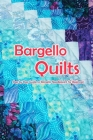 Bargello Quilts: Step by Step Guide to Bargello Needlepoint for Beginners: Modern Bargello Book Cover Image