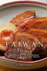Tremendous Taiwan Recipes: An Illustrated Cookbook of Exotic Asian Dish Ideas! Cover Image