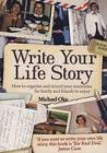 Write Your Life Story, 4th Edition: How to Organise and Record Your Memories for Family and Frie Cover Image