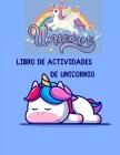 Libro de actividades de unicornio: ¡Un divertido libro de trabajo para niños para aprender, colorear, punto a punto, laberintos, búsqueda de palabras Cover Image