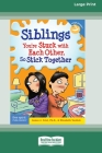 Siblings: : You're Stuck with Each Other, So Stick Together [Standard Large Print 16 Pt Edition] Cover Image