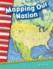 Mapping Our Nation (Primary Source Readers) Cover Image