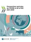 Perspectives Agricoles de l'Ocde Et de la Fao 2021-2030 Cover Image