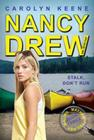 Stalk, Don't Run: Book Three in the Malibu Mayhem Trilogy (Nancy Drew (All New) Girl Detective #47) Cover Image