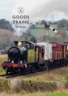 Goods Trains (Shire Library) Cover Image
