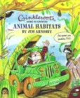 Crinkleroot's Guide to Knowing Animal Habitats Cover Image