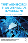 Trust and Records in an Open Digital Environment Cover Image
