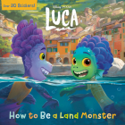How to Be a Land Monster (Disney/Pixar Luca) (Pictureback(R)) Cover Image