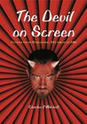 The Devil on Screen: Feature Films Worldwide, 1913 Through 2000 Cover Image
