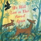 We Will Live in This Forest Again Cover Image