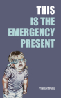 This Is the Emergency Present Cover Image