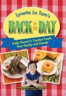 Lynette Lo Tom's Back in the Day: Enjoy Hawaii's Comfort Foods from Family and Friends Cover Image