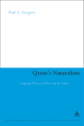 Quine's Naturalism (Continuum Studies in American Philosophy #9) Cover Image
