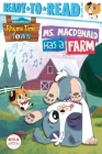 Ms. MacDonald Has a Farm: Ready-to-Read Pre-Level 1 (Rhyme Time Town) Cover Image