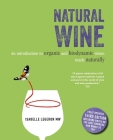 Natural Wine: An introduction to organic and biodynamic wines made naturally Cover Image