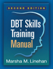 DBT Skills Training Manual, Second Edition Cover Image