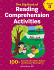 The Big Book of Reading Comprehension Activities, Grade 3: 100+ Activities for After-School and Summer Reading Fun Cover Image