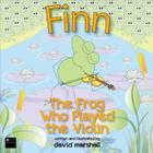 Finn: The Frog Who Played the Violin Cover Image