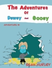 The Adventures of Dewey and Gooey Cover Image