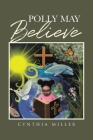 Polly May Believe Cover Image
