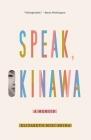 Speak, Okinawa: A Memoir Cover Image