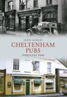 Cheltenham Pubs Through Time Cover Image
