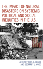 The Impact of Natural Disasters on Systemic Political and Social Inequities in the U.S. Cover Image