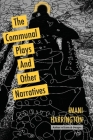 The Communal Plays And Other Narratives Cover Image