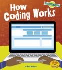 How Coding Works (Our Digital Planet) Cover Image
