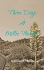 Three Days at Millie Flowers' Cover Image