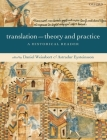 Translation: Theory and Practice: A Historical Reader Cover Image