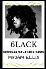 6lack Success Coloring Book Cover Image