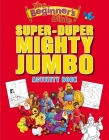 The Beginner's Bible Super-Duper, Mighty, Jumbo Activity Book Cover Image
