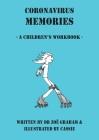 Coronavirus Memories - A Children's Workbook Cover Image